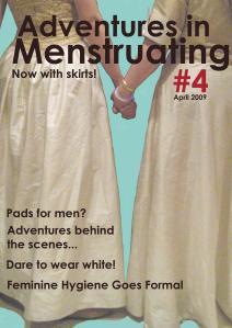 Adventures in Menstruating #4